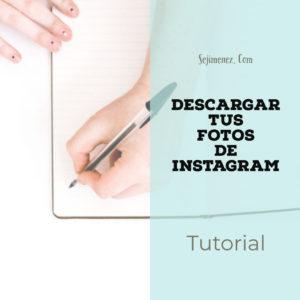 descargar tus fotos de Instagram
