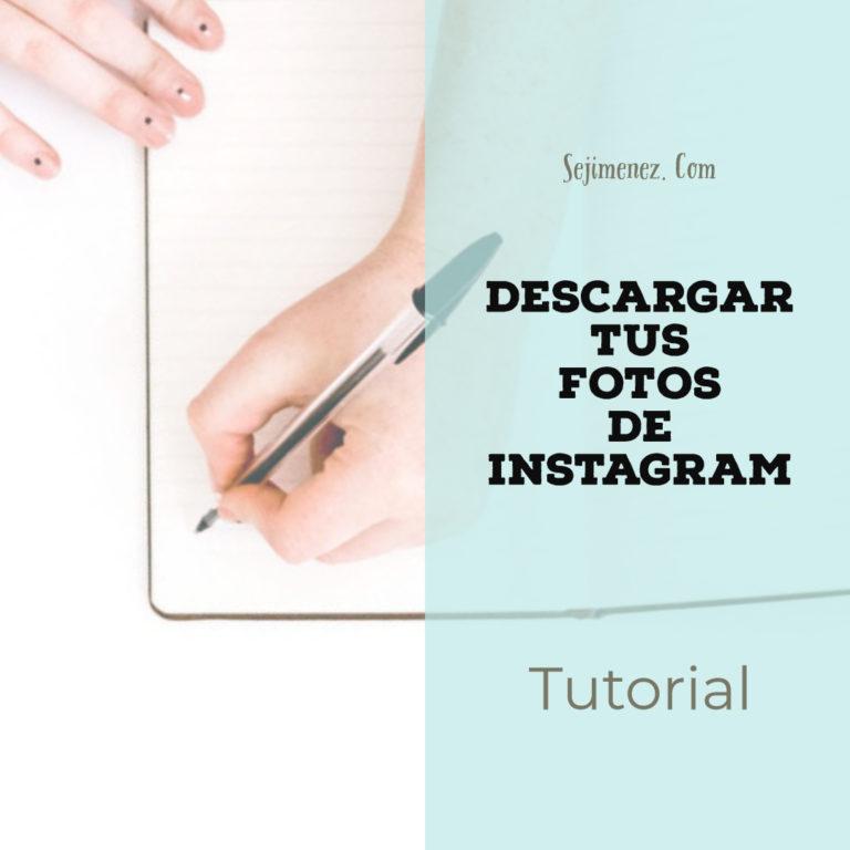Cómo descargar tus fotos de Instagram