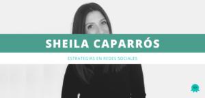 Sheila caparros estrategias en redes sociales