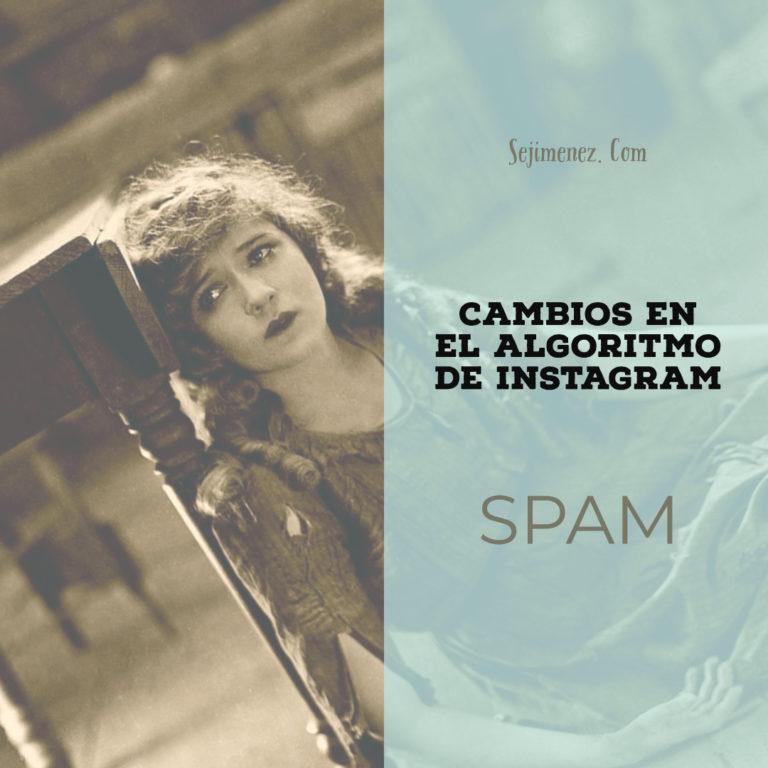 Nuevos cambios en el algoritmo de Instagram